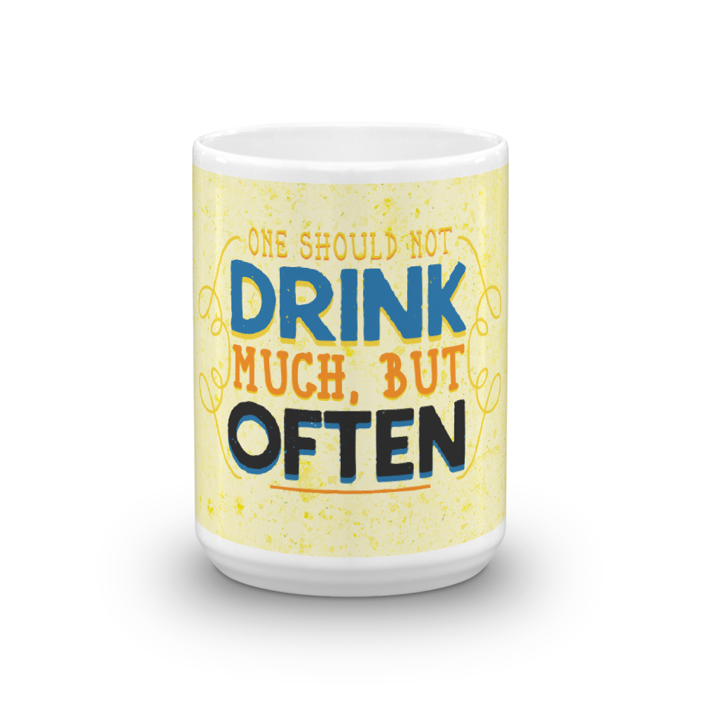 one-should-not-drink-much_mockup_Front-view_15oz